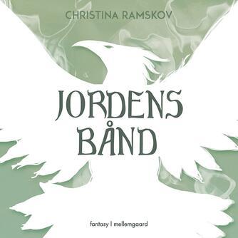 Christina Ramskov: Jordens bånd