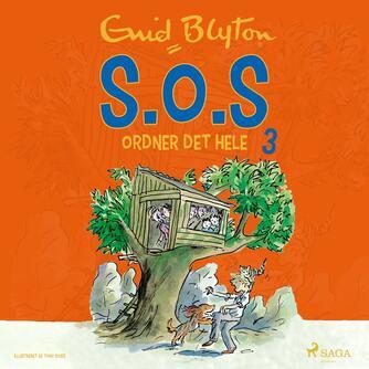Enid Blyton: S.O.S ordner det hele