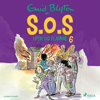 Enid Blyton: S.O.S i fyr og flamme
