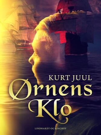 Kurt H. Juul: Ørnens Klo
