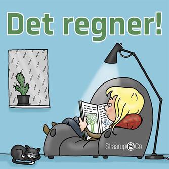 Marianne Randel Søndergaard: Det regner!