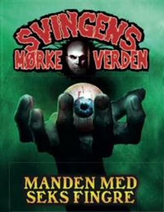 Arne Svingen: Manden med seks fingre