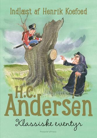 H. C. Andersen (f. 1805): Klassiske eventyr