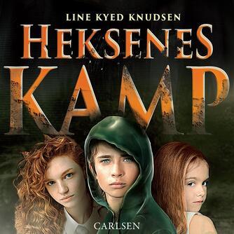 Line Kyed Knudsen: Heksenes kamp