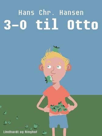 Hans Chr. Hansen (f. 1949): 3-0 til Otto (Stor Dingo)