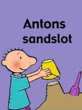 Annemie Berebrouckx: Antons sandslot