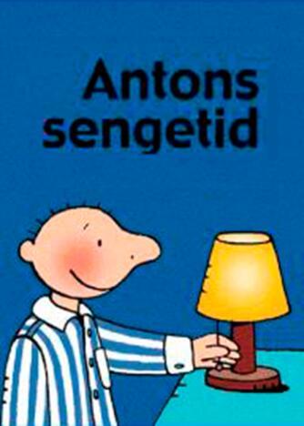 Annemie Berebrouckx: Antons sengetid