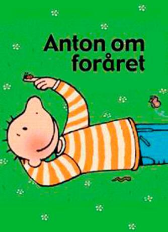 Annemie Berebrouckx: Anton om foråret