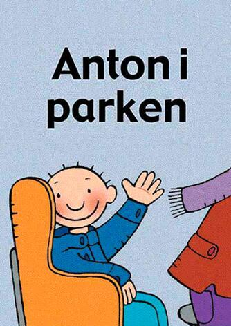 Annemie Berebrouckx: Anton i parken