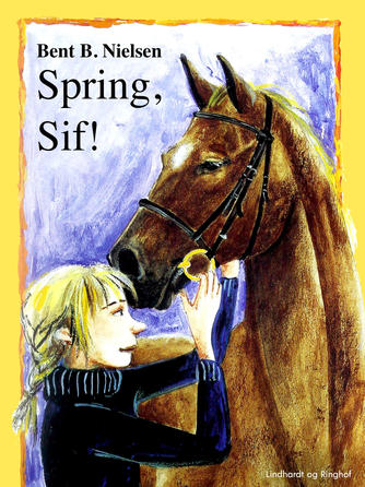 Bent B. Nielsen (f. 1949): Spring, Sif!