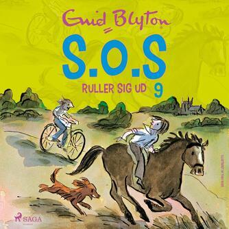 Enid Blyton: S.O.S. ruller sig ud