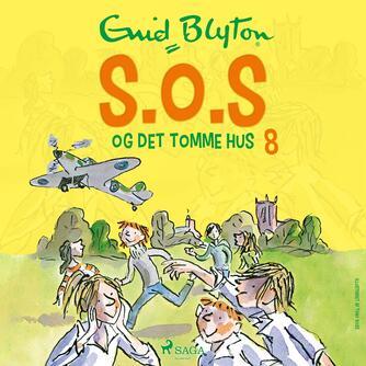 Enid Blyton: S.O.S. og det tomme hus