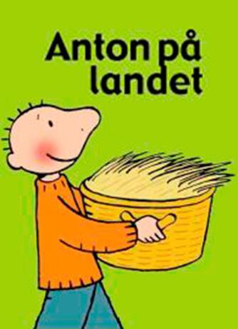 Annemie Berebrouckx: Anton på landet