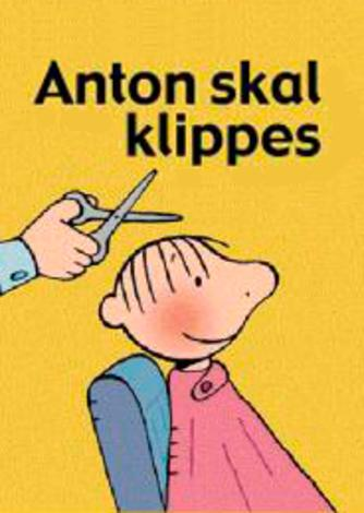 Annemie Berebrouckx: Anton skal klippes