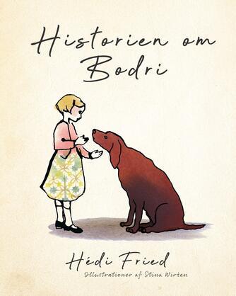 Hédi Fried: Historien om Bodri