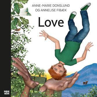 Anne-Marie Donslund: Love