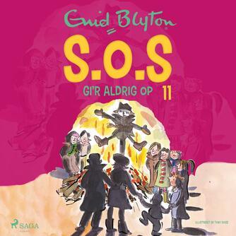 Enid Blyton: S.O.S gi'r aldrig op