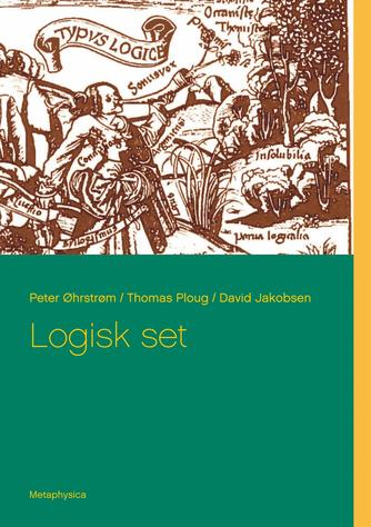 Peter Øhrstrøm, Thomas Ploug, David Jakobsen: Logisk set