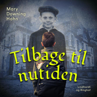 Mary Downing Hahn: Tilbage til nutiden