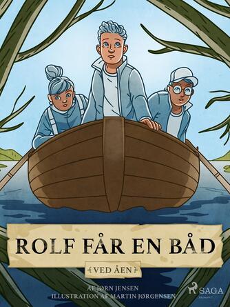 Jørn Jensen (f. 1946): Rolf får en båd