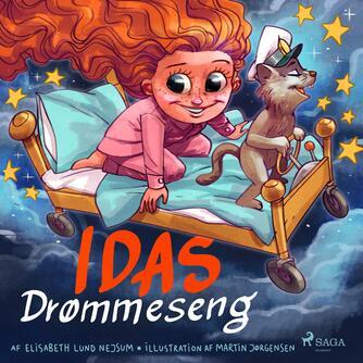Elisabeth Lund Nejsum: Idas drømmeseng