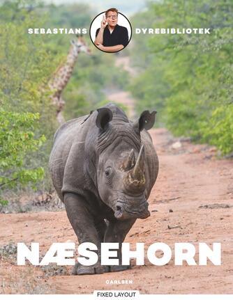 Sebastian Klein, Rikke Klein: Næsehorn