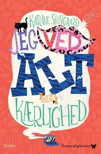 Katrine Skovgaard: Jeg ved alt om kærlighed