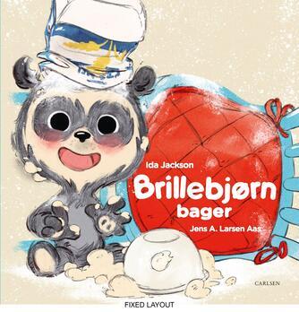 Ida Jackson, Jens A. Larsen Aas: Brillebjørn bager