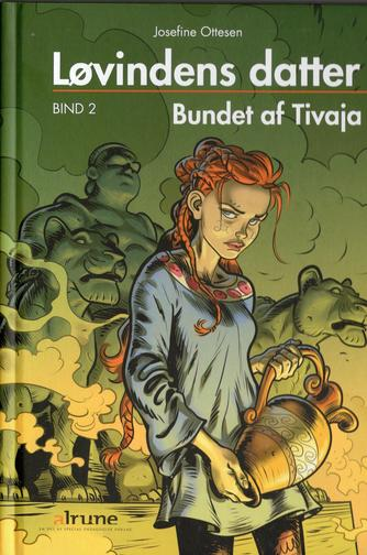 Josefine Ottesen: Bundet af Tivaja
