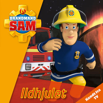 : Brandmand Sam: Ildhjulet
