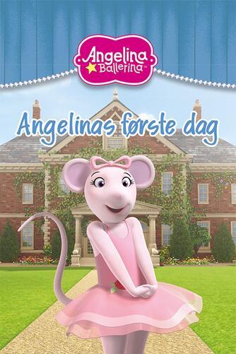 : Angelinas første dag
