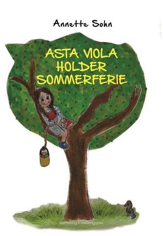 Annette Sohn (f. 1968): Asta Viola holder sommerferie