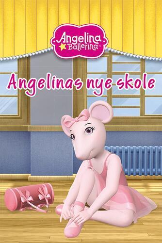 : Angelinas nye skole