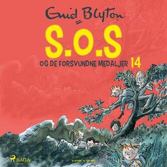 Enid Blyton: S.O.S og de forsvundne medaljer