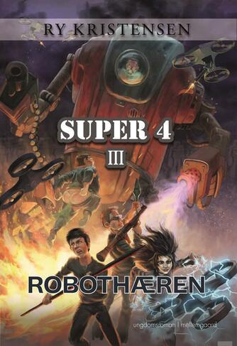 Ry Kristensen (f. 1978): Robothæren