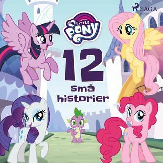 : My Little Pony - 12 små historier