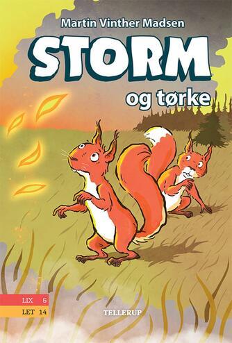 Martin Vinther Madsen: Storm og tørke