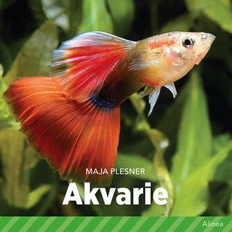 Maja Plesner: Akvarie