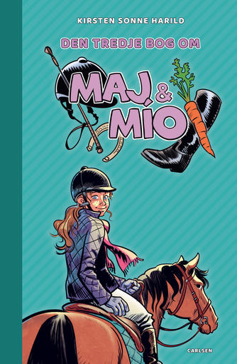 Kirsten Sonne Harild: Den tredje bog om Maj & Mío