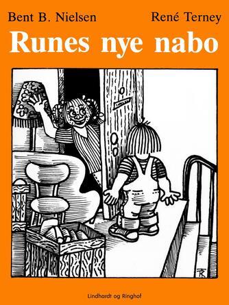 Bent B. Nielsen (f. 1949): Runes nye nabo
