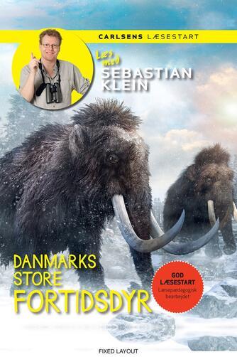 Sebastian Klein, Rikke Klein: Danmarks store fortidsdyr