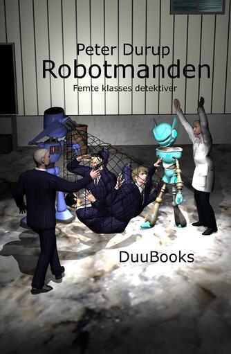 Peter Durup: Robotmanden