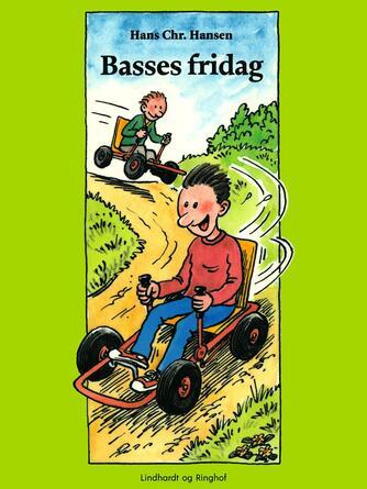 Hans Chr. Hansen (f. 1949): Basses fridag