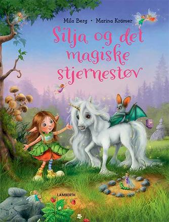 Mila Berg, Marina Krämer: Silja og det magiske stjernestøv
