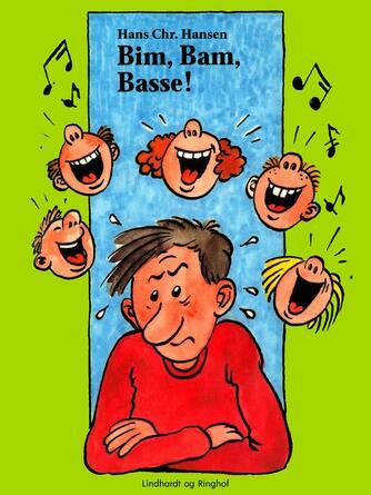 Hans Chr. Hansen (f. 1949): Bim, Bam, Basse
