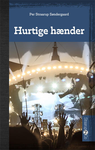 Per Straarup Søndergaard: Hurtige hænder