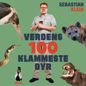 Sebastian Klein: Verdens 100 klammeste dyr