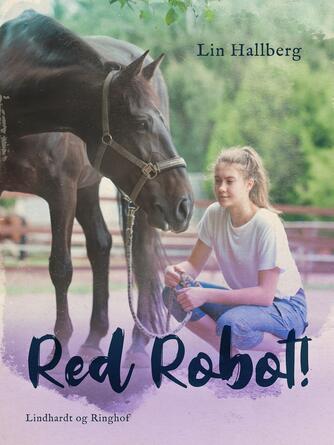 Lin Hallberg: Red Robot!