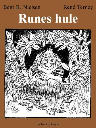 Bent B. Nielsen (f. 1949): Runes hule