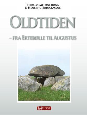 : Oldtiden - fra Ertebølle til Augustus